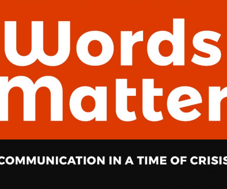 A Crisis Communication sign with the header of the blog: Words Matter: Communication in a Time of Crisis