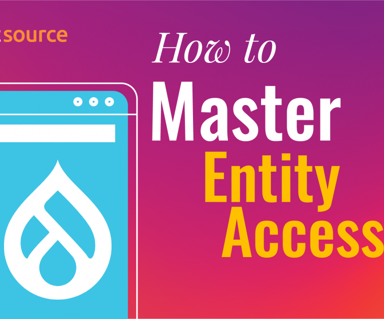 How to Master Entity Access in Drupal banner